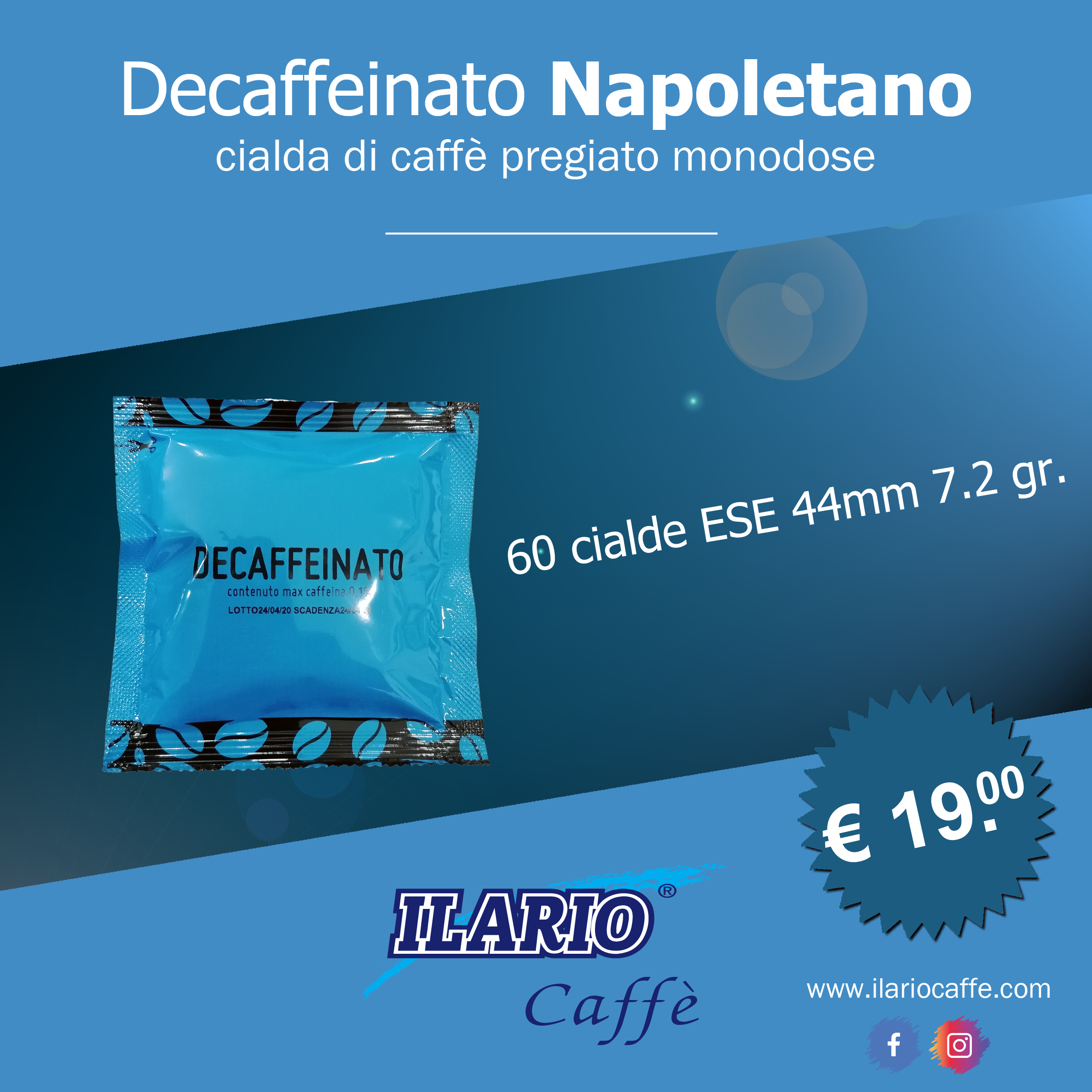 DECAFFEINATO IN CIALDE